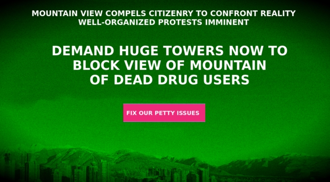 Residents Demand Huge Towers When Unobstructed View Reveal Mountains To Be Gigantic Heap of Drug User Corpses